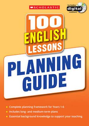 100 English Lessons: Planning Guide af Scholastic
