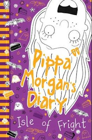 Pippa Morgan's Diary: Isle of Fright af Annie Kelsey