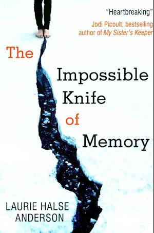 The Impossible Knife of Memory af Laurie Halse Anderson
