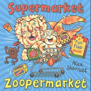 Bog, paperback Supermarket Zoopermarket af Nick Sharratt