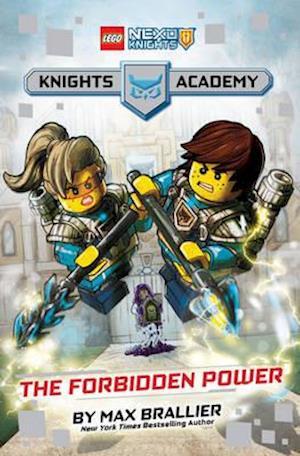 Bog, hardback The Forbidden Power (LEGO Nexo Knights: Knights Academy #1) af Max Brallier