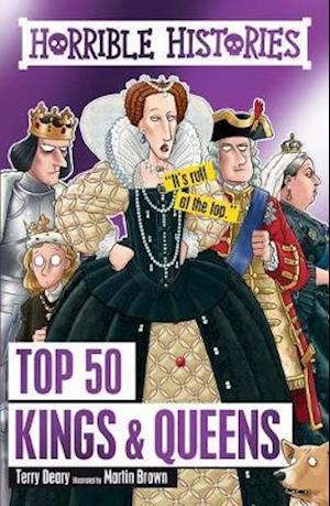 Bog, hardback Top 50 Kings and Queens af Terry Deary