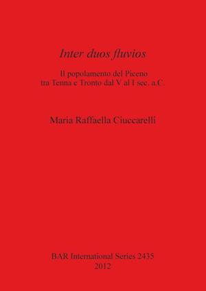 Bog, paperback Inter Duos Fluvios af Maria Raffaella Ciucarelli