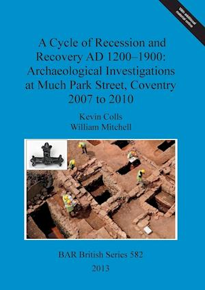 Bog, paperback A Cycle of Recession and Recovery Ad 1200-1900 af William Mitchell, Kevin Colls