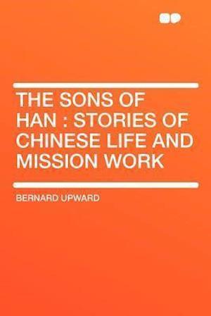 The Sons of Han af Bernard Upward