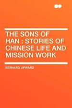 The Sons of Han af Bernard Upward