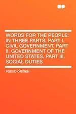 Words for the People af pseud Origen