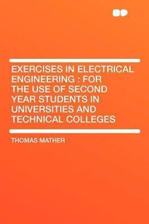 Exercises in Electrical Engineering af Thomas Mather