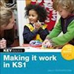 Making it Work in KS1 (Key Issues)
