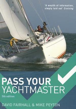 Pass Your Yachtmaster af David Fairhall, Mike Peyton