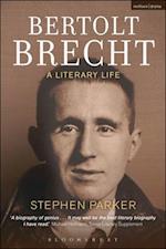 Bertolt Brecht: A Literary Life af Stephen Parker