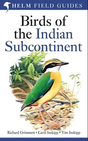 Birds of the Indian Subcontinent af Richard Grimmett, Tim Inskipp, Carol Inskipp