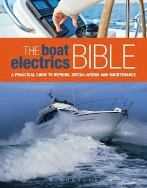 The Boat Electrics Bible af Andy Johnson