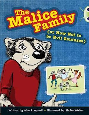 The Malice Family af Abie Longstaff