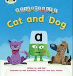 Cat and Dog af Jack Bell