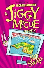 Jiggy McCue: Kid Swap af Michael Lawrence