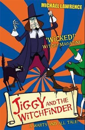 Jiggy and the Witchfinder af Michael Lawrence