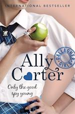 Only the Good Spy Young (Gallagher Girls, nr. 4)