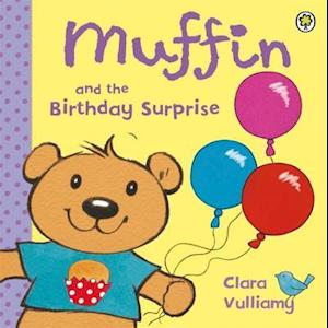 Muffin and the Birthday Surprise af Clara Vulliamy