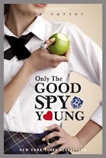Gallagher Girls: 04: Only The Good Spy Young (Gallagher Girls)