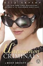 Uncommon Criminals (Heist Society, nr. 2)