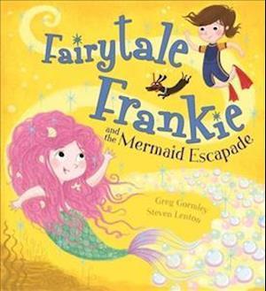 Bog, hardback Fairytale Frankie and the Mermaid Escapade af Greg Gormley