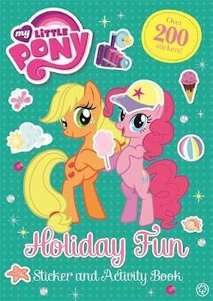 Holiday Fun Sticker and Activity Book af My Little Pony