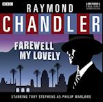 Farewell My Lovely (Classic Chandler)