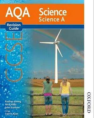 New AQA Science GCSE Science A Revision Guide af Lawrie Ryan, Nigel English, Pauline Anning