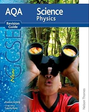 New AQA Science GCSE Physics Revision Guide af Pauline Anning, Lawrie Ryan