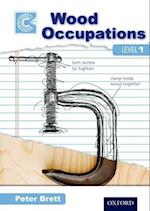 Wood Occupations Level 1 Course Companion af Peter Brett