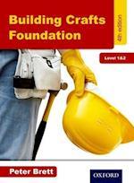 Building Crafts Foundation Level 1&2 af Peter Brett