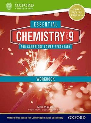 Essential Chemistry for Cambridge Secondary 1 Stage 9 Workbook af Mike Wooster