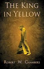 The King in Yellow af Robert W. Chambers