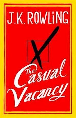 Bog, hardback The Casual Vacancy af J. K. Rowling