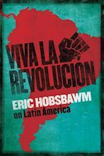 Viva la Revolucion af Eric Hobsbawm