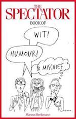 Spectator Book of Wit, Humour and Mischief