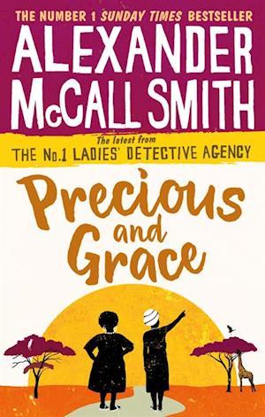 Precious and Grace af Alexander McCall Smith