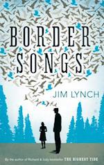 Border Songs af Jim Lynch
