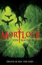 Mortlock af Jon Mayhew