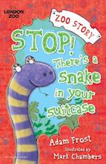 Stop! There's a Snake in Your Suitcase! af Chambers, Mark Frost, Adam