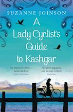 Lady Cyclist's Guide to Kashgar af Suzanne Joinson
