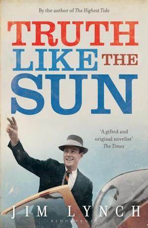 Truth Like the Sun af Jim Lynch
