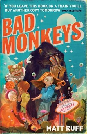 Bad Monkeys af Matt Ruff