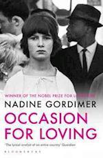 Occasion for Loving af Nadine Gordimer
