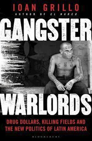 Bog, paperback Gangster Warlords af Ioan Grillo