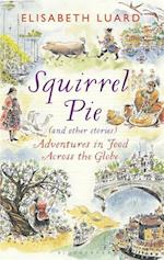 Squirrel Pie (and Other Stories)