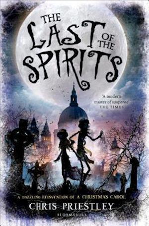 The Last of the Spirits af Chris Priestley