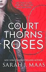 A Court of Thorns and Roses af Sarah J. Maas