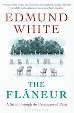 The Flaneur af Edmund White